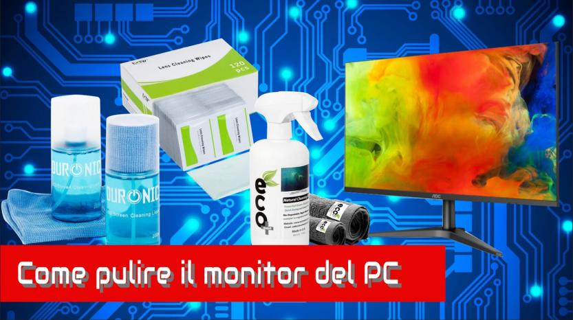 Come pulire il monitor del PC