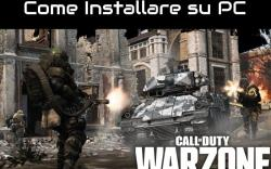 Come Installare Call of Duty: Warzone su PC