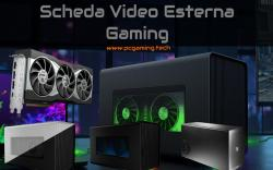 Scheda Video Esterna Gaming